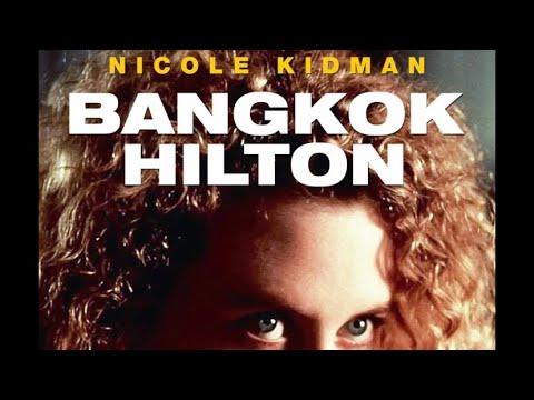 Бангкок Хилтон (1989).Полная версия. 2 серия