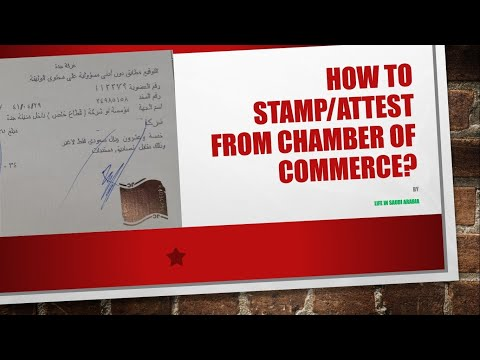How to stamp/attest from chamber of commerce?