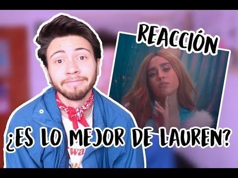 REACCIÓN A 'MORE THAN THAT' (VIDEO) - LAUREN JAUREGUI | Niculos M