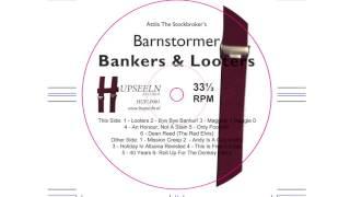 Attila The Stockbroker's Barnstormer - Bye Bye Banker