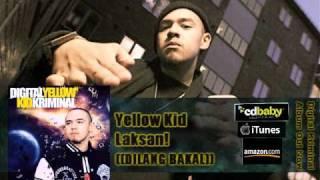 [MP3] Yellow Kid - Laksan ((Dilang Bakal))