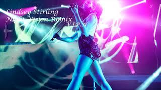 Lindsey Stirling - Night Vision (V.I.P.N Remix)