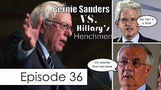 Bernie Sanders Attacked by David Brock, Barney Frank & More   Episode 36