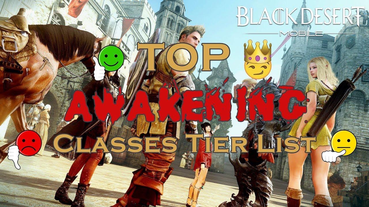 Bdo Tier List 2020.Top Awakening Classes Tier List Black Desert Mobile
