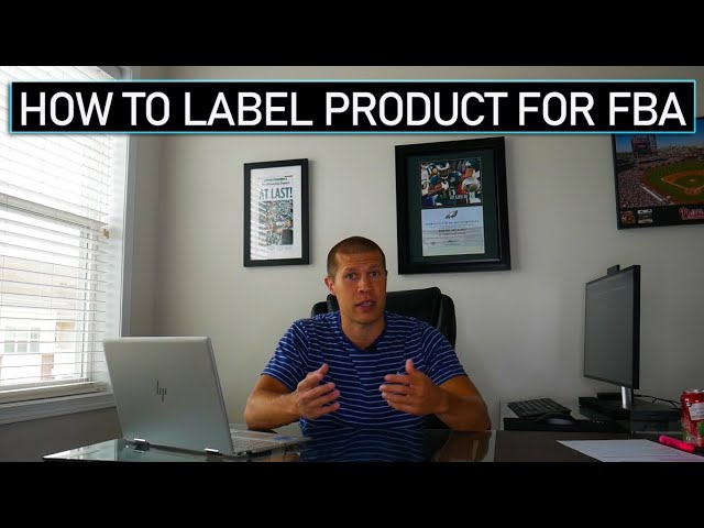 How to Properly Label Products for Amazon FBA