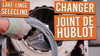 Comment remplacer le joint de porte de votre lave linge SELECLINE
