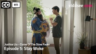 Justice Liu - Episode 5: Stay Woke // Viddsee Originals