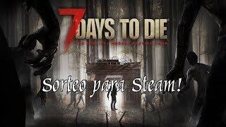 31º Sorteo! 7 Days to Die y dos juegos más...