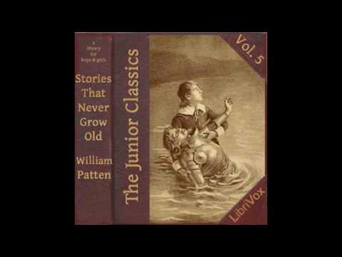 Junior Classics Volume 5 Stories That Never Grow Old 27~55 by William Patten #audiobook