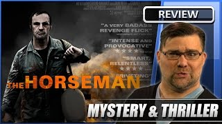 The Horseman - Movie Review (2008)