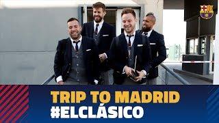 REAL MADRID 0-1 BARÇA | Barça lands in Madrid ahead of LaLiga El Clásico