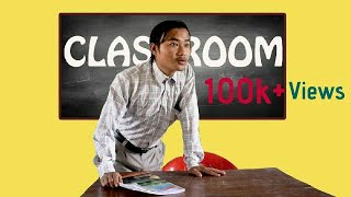 CLASSROOM |North east comedy video| |Kindavines|