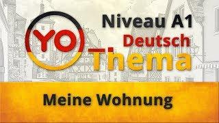 """Thema 4 """"Meine Wohnung"""". Deutsch für Anfänger (Niveau A1)"""