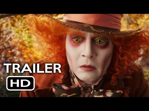 Alice Through the Looking Glass Official Trailer #1 (2016) Johnny Depp Fantasy Movie HD