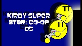 Kirby Super Star - Co-Op - EP 05