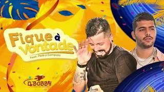 Baixar FICA A VONTADE  feat PEDRO SAMPAIO (PROD: DJ DIOGO LEÃO