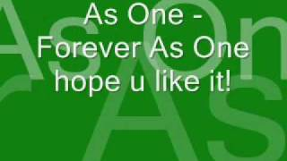 As One - Forever As One