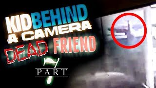 Is KidBehindACamera HAUNTED? PART 7