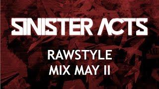 Rawstyle Mix May II 2017