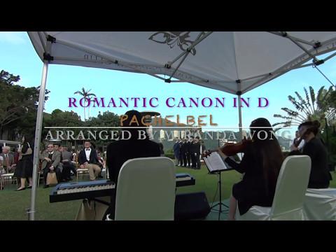 Romantic Canon in D - Hong Kong Wedding Live Band (Violin, Piano and Cello)