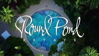 Take a Virtual Tour of Round Pond Estate