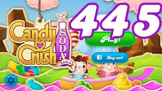 Candy Crush Soda Saga Level 445 No Boosters