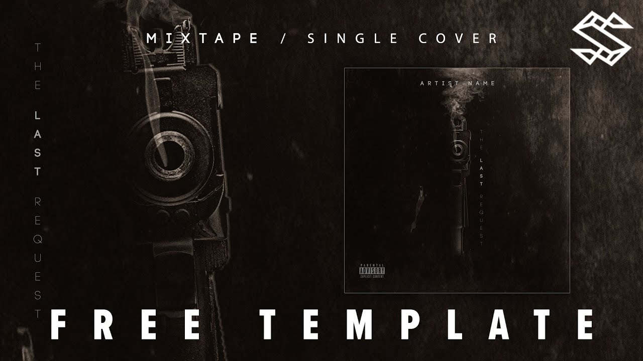 Free Mixtape Cover Template The Last Request 2019 Designed In Photoshop Psd