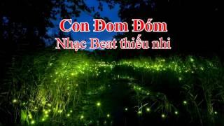 Con Đom Đóm - Nhạc Beat Thiếu Nhi