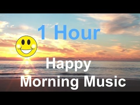 Good morning with beautiful sunrise video: Morning music and morning song