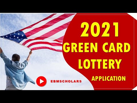 GREEN CARD LOTTERY FOR 2021 (DV 2021)