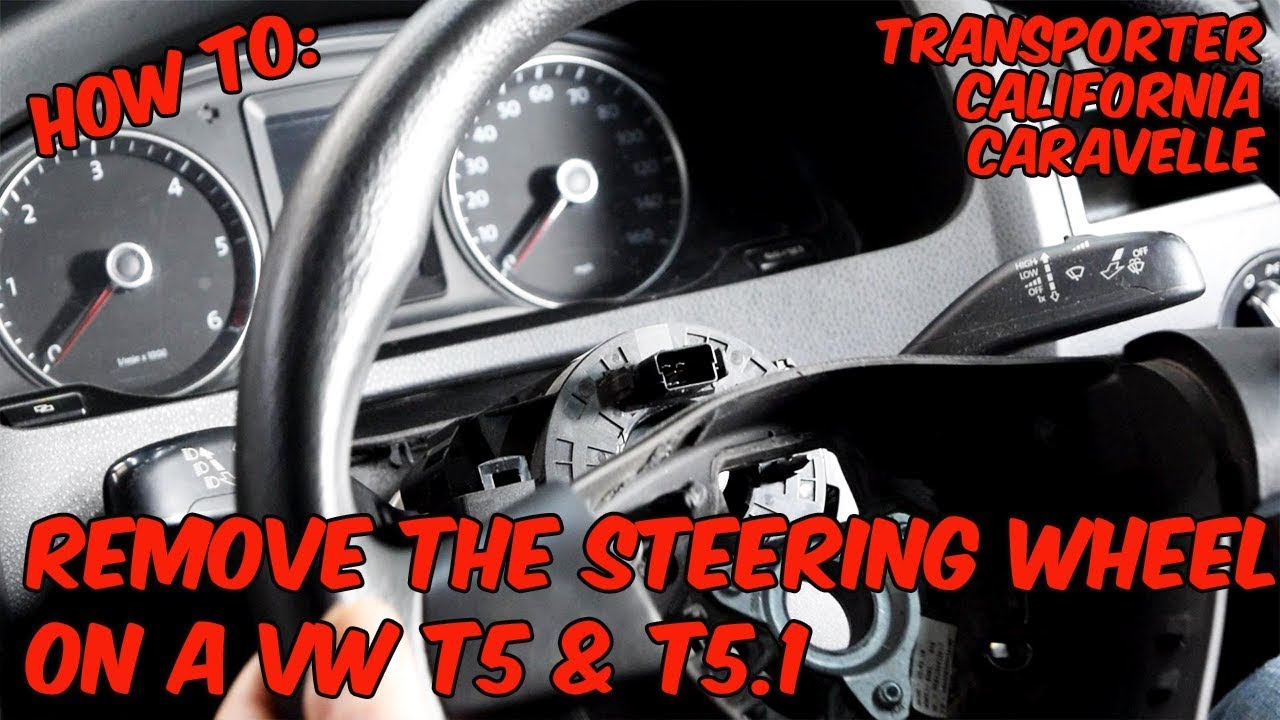 How To: Remove The Steering Wheel On A Volkswagen Transporter T5 & T5 1