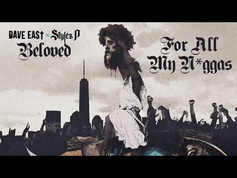 03 Dave East Styles P For All My Niggas