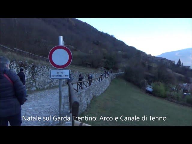 Natale sul Garda Trentino: Arco e Canale di Tenno