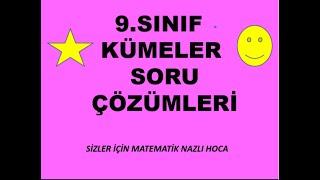 2018-2019 9.SINIF,MATEMATİK KÜMELER SORU ÇÖZÜMLERİ