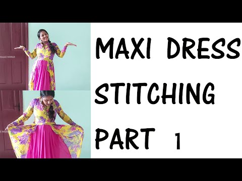 Maxi dress stitching easy method/ how to stitch long gown/old saree reuse ideas/tailoring/long chudi