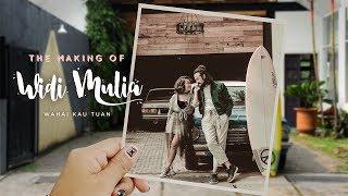 """Widi Mulia - The Making of """"Wahai Kau Tuan"""""""