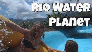 Rio Water Planet é A BOA DE HOJE