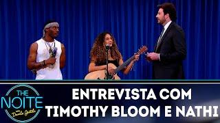 Entrevista com Timothy Bloom e Nathi | The Noite (07/09/18)