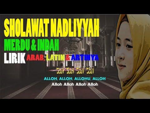 Sholawat Nahdliyah Lagu Dan Lirik Arab Artinya Merdu Santri Pesantren Indah Terbaru