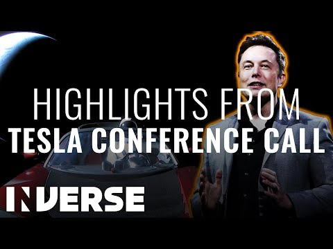 Highlights from Elon Musk's Strange Tesla Conference Call  | Inverse