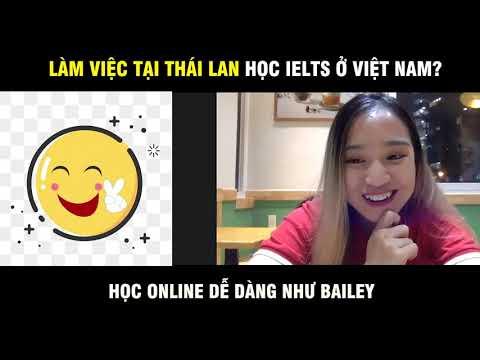 học tiếng thái lan hà nội - Học viên IELTS Fighter từ Thái Lan nói gì về khóa học trực tuyến?  IELTS FIGHTER
