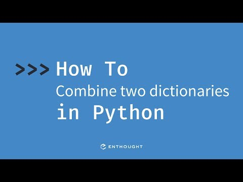 How to combine two dictionaries in Python - YouTube