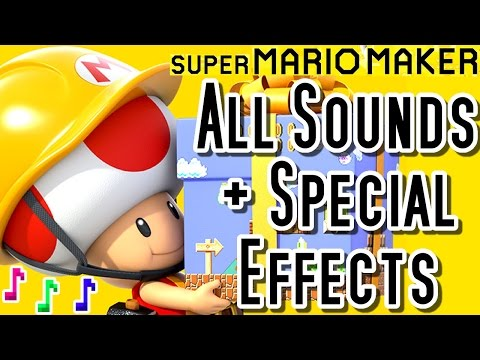 Super Mario Maker ALL SOUNDS & SPECIAL EFFECTS (Wii U)