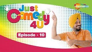 Just Comedy 4u | Punjabi Web Series | HD | Episode 10 | With Gurpreet Ghuggi  | New Punjabi Comedy