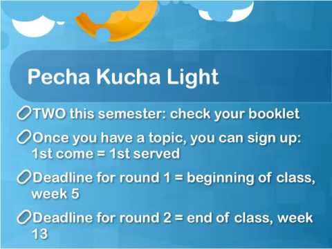 Pecha Kucha Light Explanation