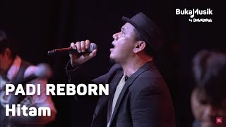 Video Padi Reborn - Hitam (with Lyrics) | BukaMusik download MP3, 3GP, MP4, WEBM, AVI, FLV Oktober 2018