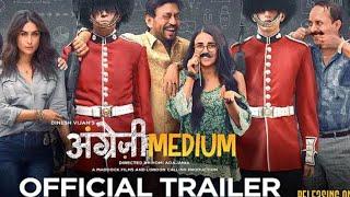 Angrezi Medium Official Trailer in Hd   Angrezi medium trailer in hindi  Irfan new movie Trailer