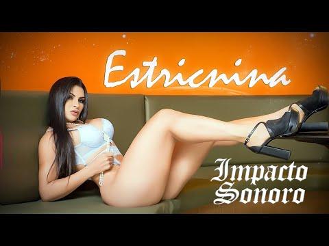 Impacto Sonoro - Estricnina (Clipe Oficial)