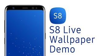 S8 Live Wallpaper