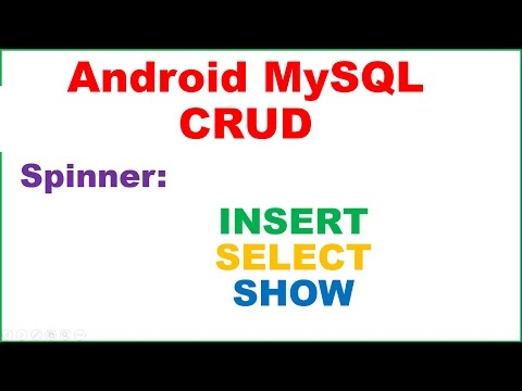Android Spinner → Android MySQL – Spinner – INSERT,SELECT